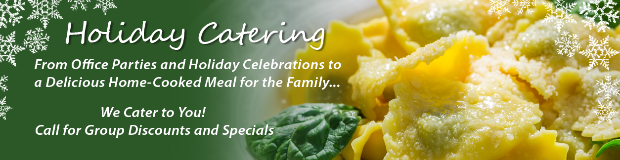 Catering Specials for Holiday and Office Parties